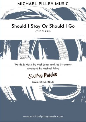 Should I Stay Or Should I Go The Clash Jazz Ensemble