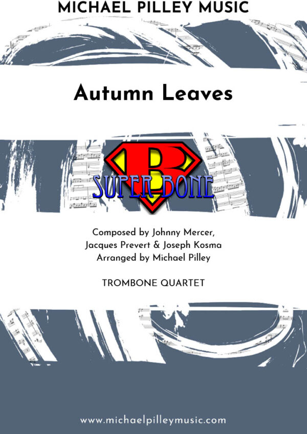 Autumn Leaves Trombone Quartet