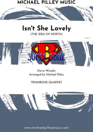 Isn't She Lovely trombone quartet